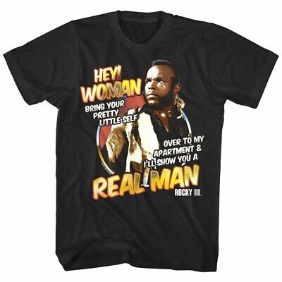 Rocky Balboa 3 Clubber Lang Hey Women I'll Show You A Real Man Men's T Shirt](Rocky 3 Clubber Lang)