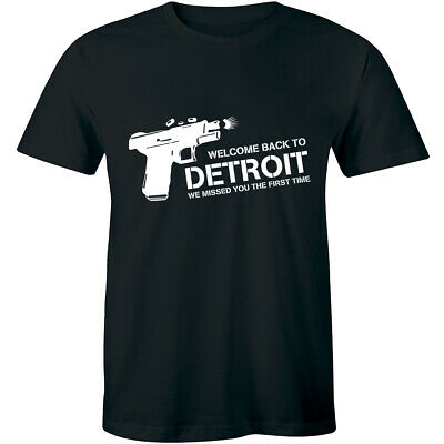 WELCOME BACK TO DETROIT We Missed You Funny Slogan city motto 313 Gift T-Shirt](Welcome Gift)