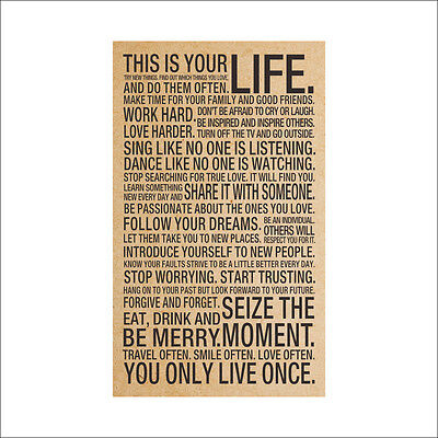 This Is Your Life   Motivational Inspirational Quote Art Silk Poster 18X29 Inch