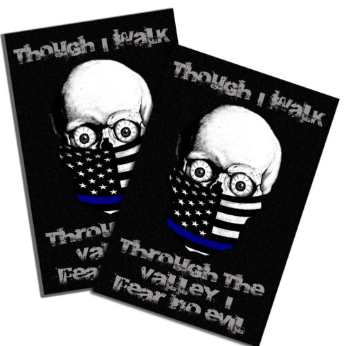"""Though I Walk Through The Valley Law Enforcement Skull 11x17"""" Two Wall Posters"""