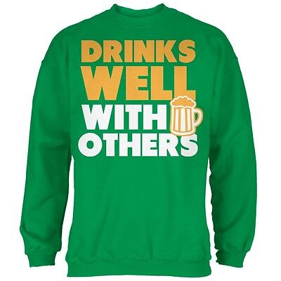 St Patricks Day Drinks Well With Others Irish Green Adult Sweatshirt