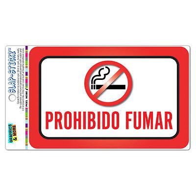 Prohibido Fumar No Smoking Spanish Slap-stickz Premium Laminated Sticker Sign