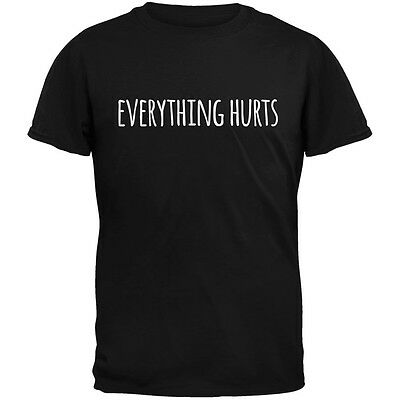 Everything Hurts Black Adult T-Shirt