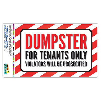 Dumpster For Tenants Only Violators Will Be Prosecuted Slap-stickz Sticker Sign