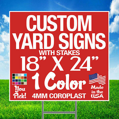 - 50 18x24 One Color Yard Signs Custom Double Sided + Stakes