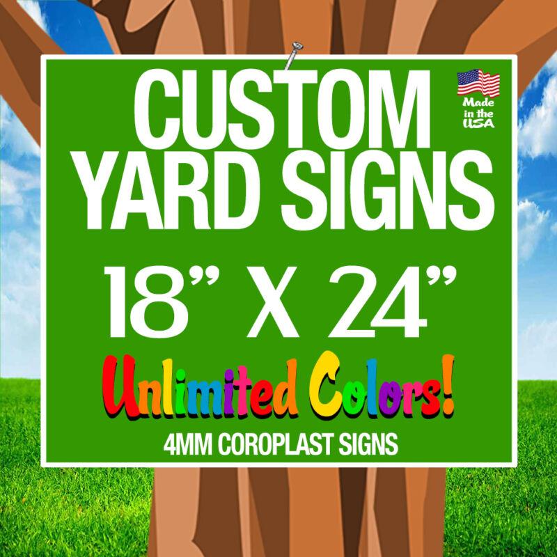 50 18x24 Full Color Yard Signs Custom Single Sided