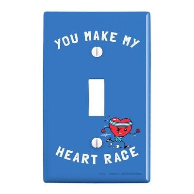 You Make My Heart Race Funny Humor Wall Light Switch Plate Cover (Make My Plate)