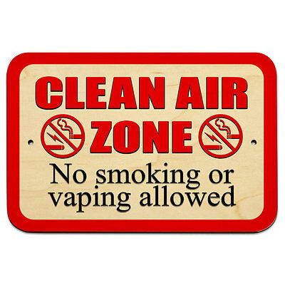 """Clean Air Zone No Smoking or Vaping Allowed Symbols 9"""" x 6"""" Wood Sign"""