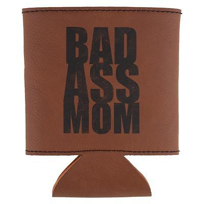 Mother's Day Bad Ass Mom Etched Leatherette Can (Bad Ass Coolers)