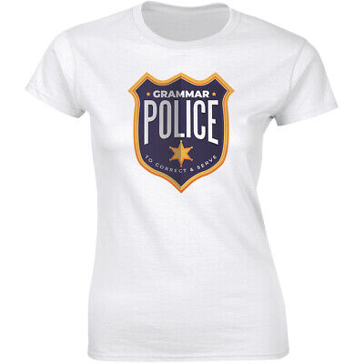 Grammar Police To Correct & Serve Shirt Education Funny Costume Women's T-shirt