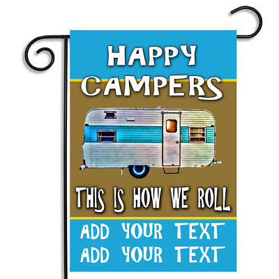 Personalize Your Happy Campers This Is How We Roll Outdoor Nylon Garden Flag ()