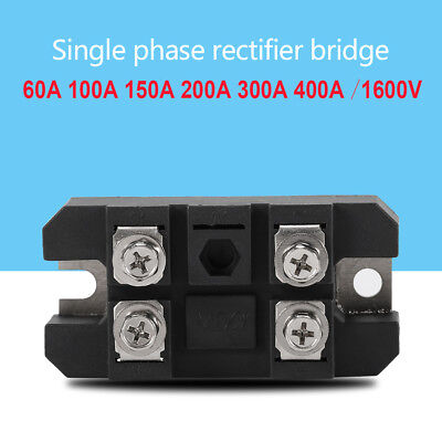 New 60a100a150a200a300a400a Amp Single Phase Diode Bridge Rectifier 1600v