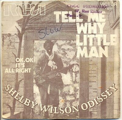 SHELBY WILSON ODISSEY 45T TELL ME WHY LITTLE MAN - OK IT