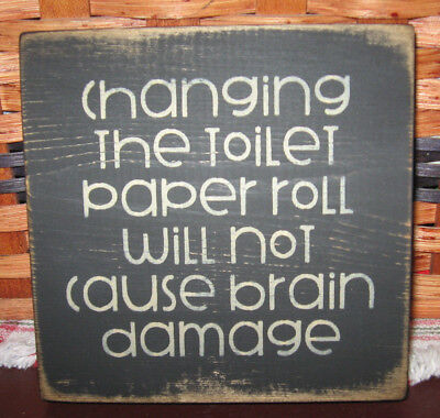 PRIMITIVE  COUNTRY CHANGING THE TOILET PAPER ROLL  mini  sq  BATH SIGN