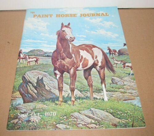 Vintage The Paint Horse Journal Sept. - Oct. 1970 Magazine