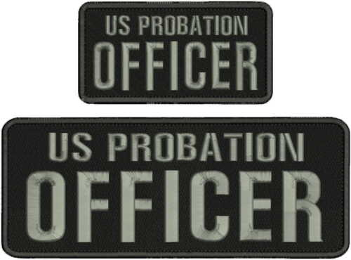 US PROBATION OFFICER EMBROIDERY PATCH 4X11 AND 3X6 HOOK ON BACK BLK/GRAY