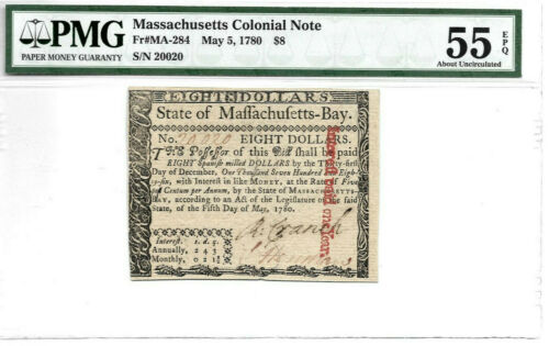 MA-284 MASSACHUSETTS COLONIAL NOTE $8 MAY 5th 1780 PMG AU55 EPQ FREE SHIPPING