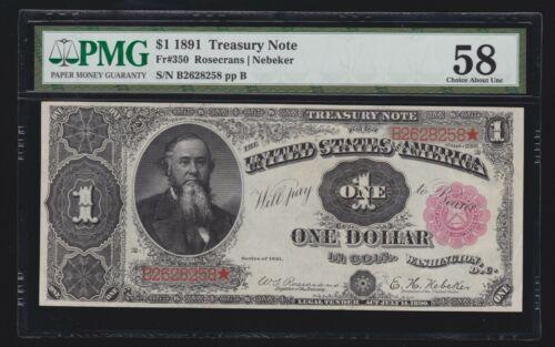 US 1891 $1 Treasury Note Plain Back FR 350 PMG 58 Ch AU (258)