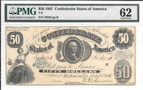 T8 PF-2 R6 1861 $50 Confederate States of America CSA SN 50533 PMG 62