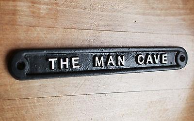 'THE MAN CAVE' DOOR SIGN SHED GARAGE VINTAGE SOLID CAST METAL DAD GIFT HUMO-01bl