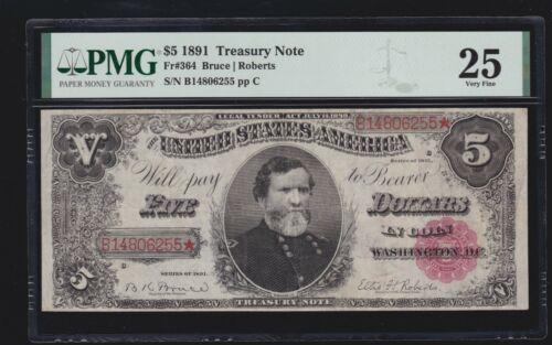 US 1891 $5 Treasury Note FR 364 PMG 25 Ch VF (255)