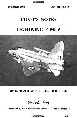 PILOT'S NOTES: ENGLISH ELECTRIC LIGHTNING F Mk.6 BRITISH SUPERSONIC INTERCEPTOR