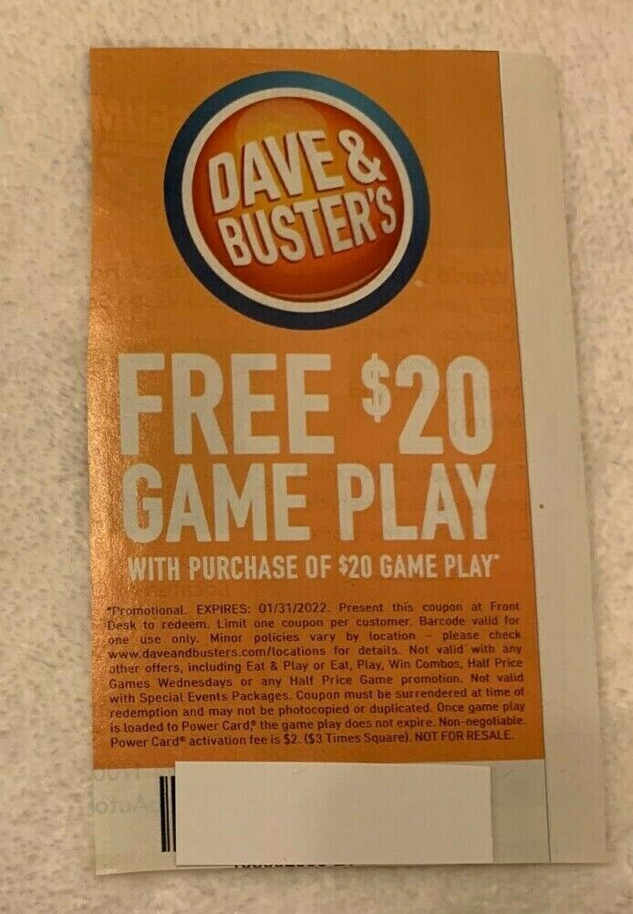 DAVE AND BUSTERS 20 OFF GAME PLAY VOUCHERS EXPIRES 1/31/2022 - $23.99