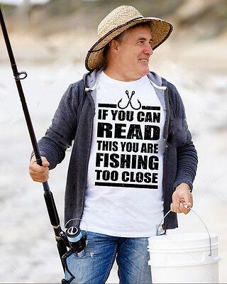 (Funny Fishing T-shirt You Are Fishing To Close Gift For Fisherman Fishing Shirt)