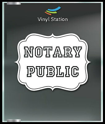 Notary Public Decal Sign Business Store Vinyl Window Decal
