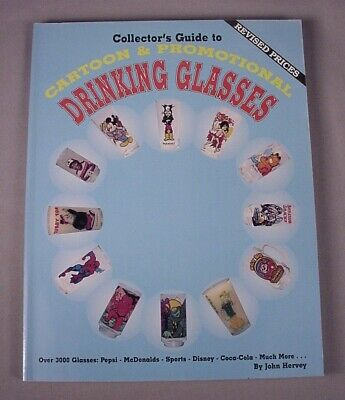 Cartoon Promotional Drinking Glasses Reference Book Price Guide Vintage (Cartoon Glasses Price Guide)