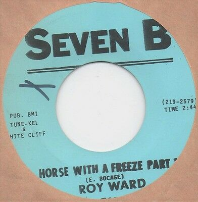 Roy Ward - Horse with a Freeze (Seven B) Orig. US 7 inch 45 Funk Soul Breaks