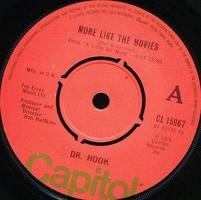 "DR HOOK more like the movies/makin' love and music CL 15967 uk 1976 7"" WS EX/"