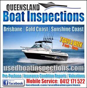 MOBILE BOAT INSPECTIONS / CONDITION REPORTS BRISBANE & GOLD COAST Redland Bay Redland Area Preview