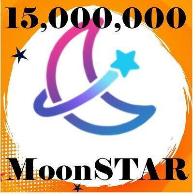 15, 000, 000 MOONSTAR