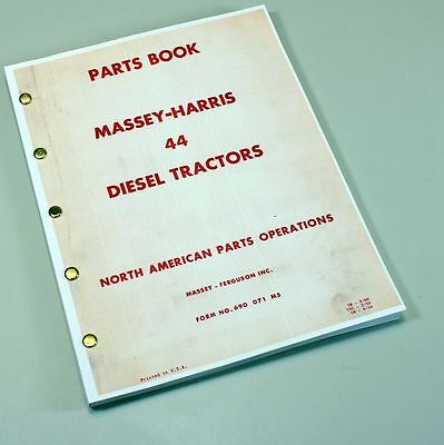 Massey Harris Ferguson 44 Diesel Tractor Parts Manual Catalog Book Assembly