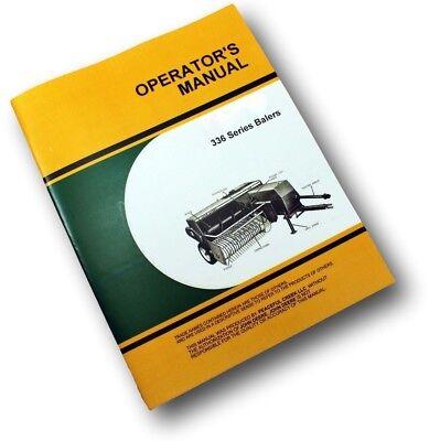 Operators Manual For John Deere 336 Series Balers Owners Hay Square Twine Wire