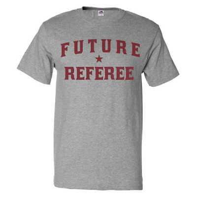 Future Referee T shirt Funny Referee Tee](Referee T Shirts)