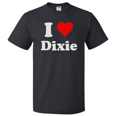Dixie Tee Shirts - I Love Dixie T shirt I Heart Dixie Tee