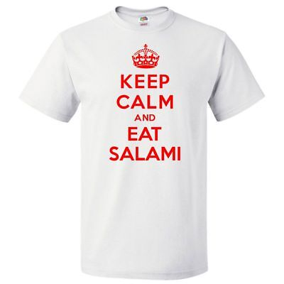 Keep Calm and Eat Salami T shirt Funny Tee - Salami Funny