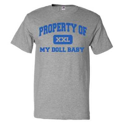 Property of My Doll Baby T shirt Funny Tee Man Baby Doll T-shirt