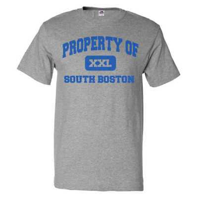Property Of South Boston T Shirt Funny Tee