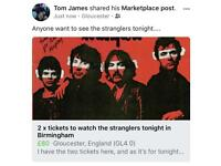 STRANGLERS TICKETS 2 x tickets to the stranglers tonight in Birmingham