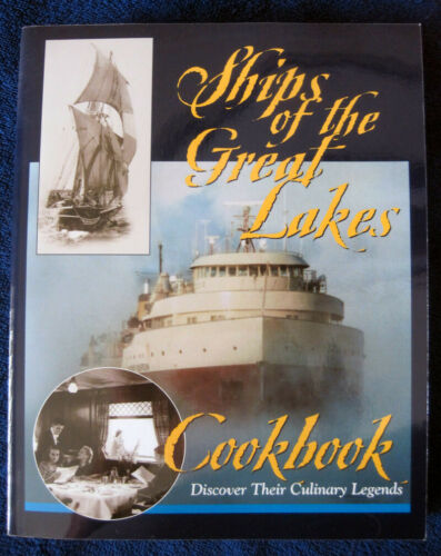 "Book: ""Ships of the Great Lakes Cookbook"" (2001)"