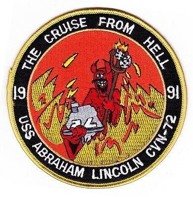 USS Abraham Lincoln CVN 72 Military Patch THE CRUISE FROM HELL 1991