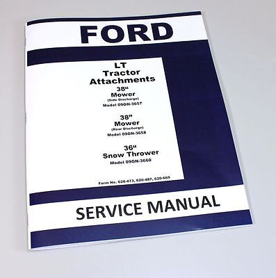 Ford 36 Snow Thrower Lt Lawn Tractor Attachment Service Manual 09gn-3660