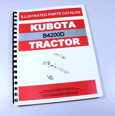 Kubota B4200d Tractor Parts Assembly Manual Catalog Exploded Views Numbers