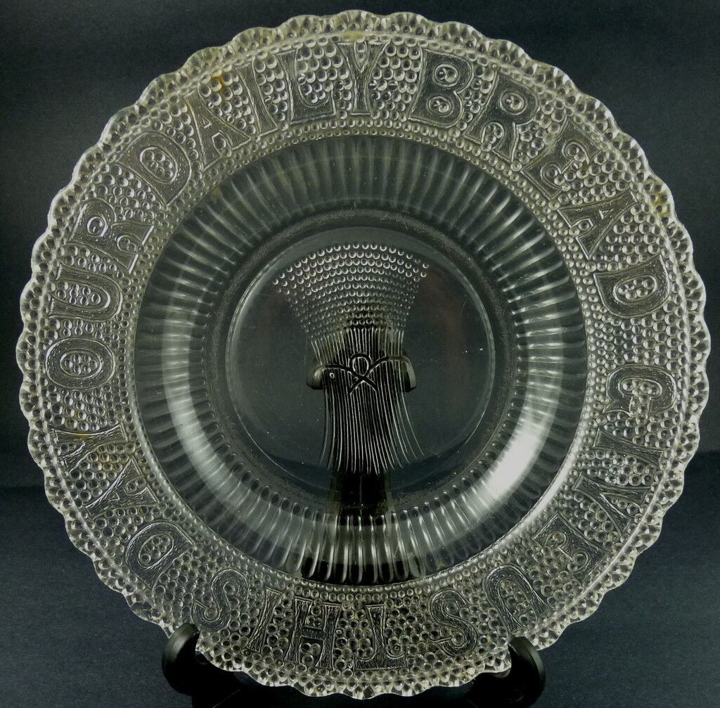 GIVE US THIS DAY OUR DAILY BREAD AMERICAN PRESSED GLASS PLATE 10""