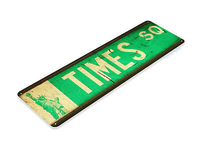 TIN SIGN Times Square Street Sign New York Store Shop Market Cottage A653