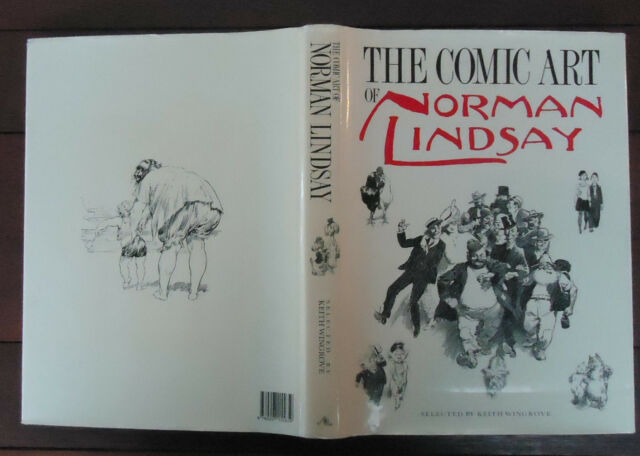 The Comic Art of Norman Lindsay - Selected by Keith Wingrove - 1987 - 1st Ed.