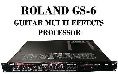 ROLAND GS-6 DIGITAL GUITAR SOUND SYSTEM MULTI EFFECTS RACKMOUNT PROCESSOR